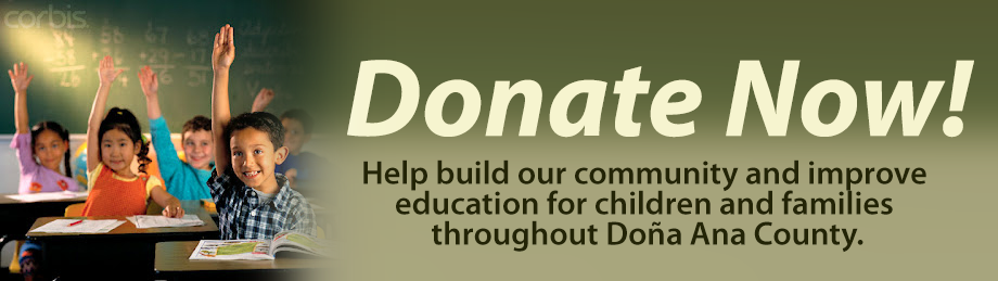 Help build our community and improve education for children and families throughout Doña Ana County.